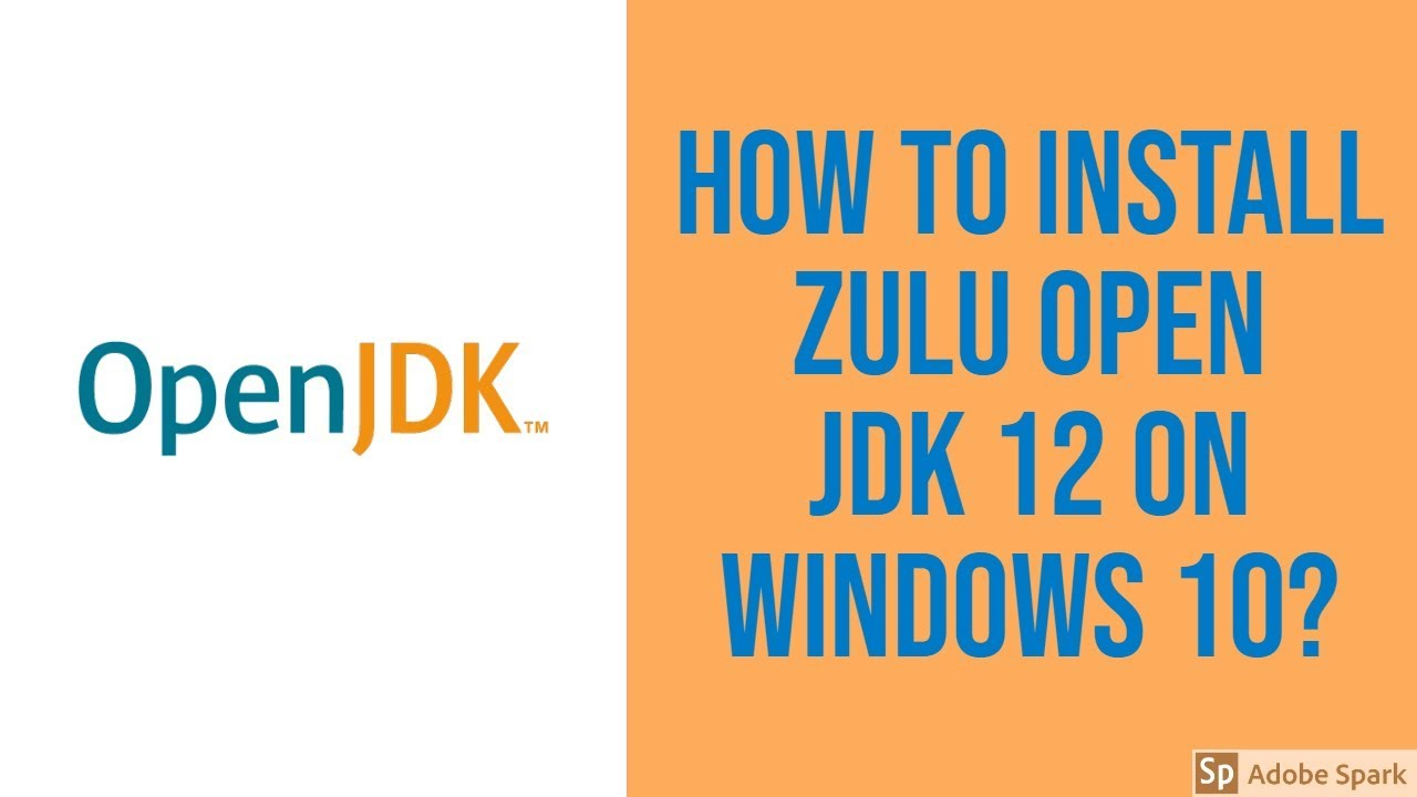 How to install Zulu Open JDK in Windows 10? - YouTube