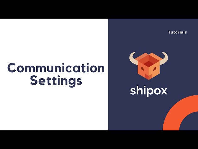 Communication settings   Shipox