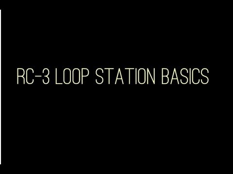 How to use the RC-3 Loop Station (For Beginners)
