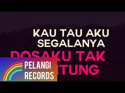 Free Download Religi - Teguh Permana - Dosaku Tak Terhitung (official Lyric Video) Mp3 dan Mp4