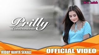 Video Prilly Latuconsina - Hidup Hanya Sekali (Official Video Music) download MP3, 3GP, MP4, WEBM, AVI, FLV Agustus 2017