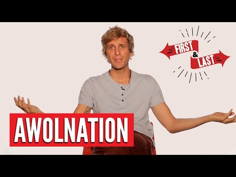 AWOLNATION - First & Last