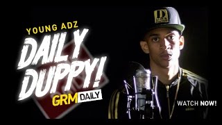 Young Adz - Daily Duppy S:04 EP:19 | GRM Daily
