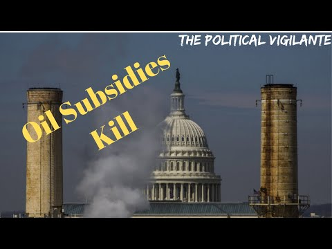 US Fossil Fuel Subsidies Exceed Pentagon Spending — The Political Vigilante