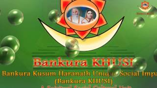 Bankura KHUSI Logo with Music