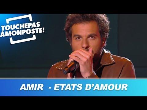 Amir - Etats D'Amour (Live @TPMP)