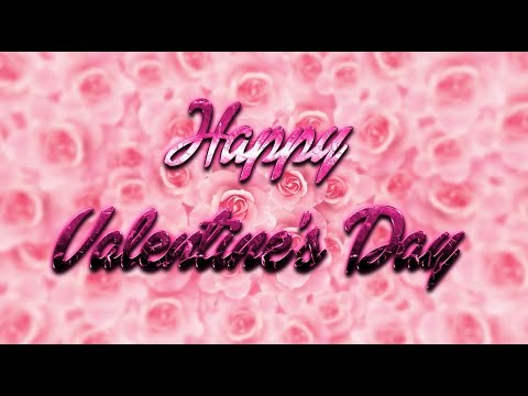 💐💕  Happy Valentine's Day 2018 💕💐