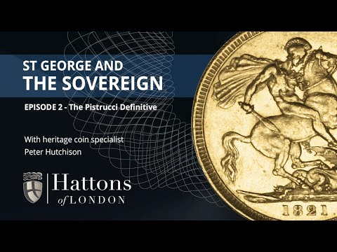 The Expert's View | St George and the Dragon Coin Designs: Pistrucci Definitive | Hattons of London