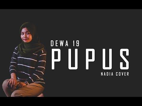 Pupus - Dewa 19 ( Nadia cover )
