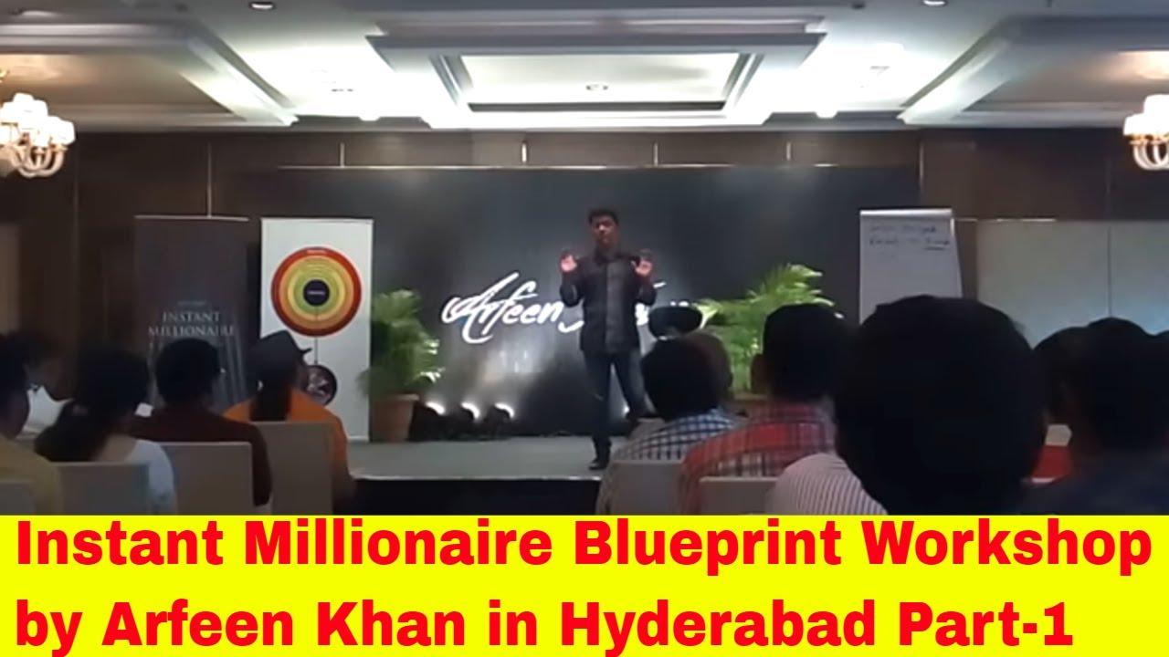 Instant millionaire blueprint workshop by arfeen khan in hyderabad instant millionaire blueprint workshop by arfeen khan in hyderabad part 1 malvernweather Images