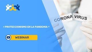 4. Proteccionismo en la pandemia (subtítulado en español)