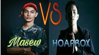 HOAPROX vs Masew - Tổng hợp những đoạn DROPS HAY NHẤT   By My Side - Hoaprox x Ta Say - Masew