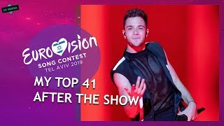EUROVISION 2019: MY TOP 41 AFTER THE SHOW // From The Netherlands