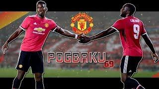 Pogbaku - bring glory back [HD] Pogba & Lukaku 2017/2018 - more than you know