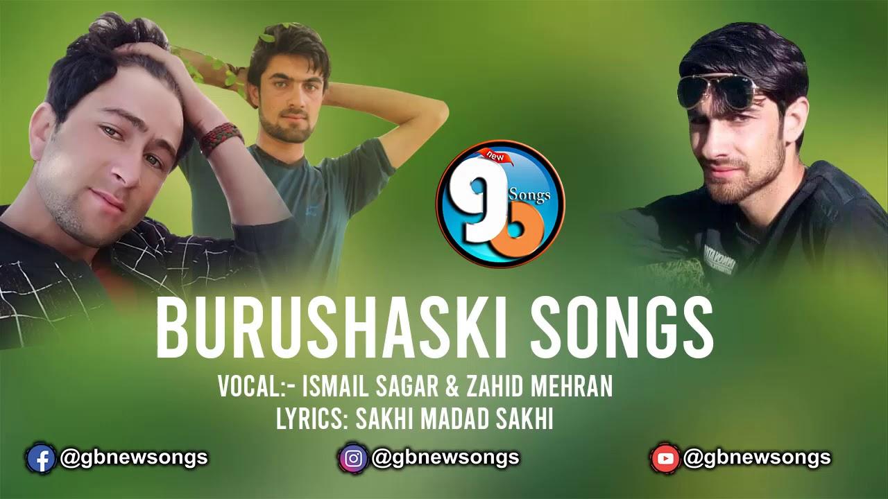 Burushaski Song Lyrics Sakhi Madad Sakhi Vocal Ismail Sagar  Zahid Mehran GB New Songs 2020