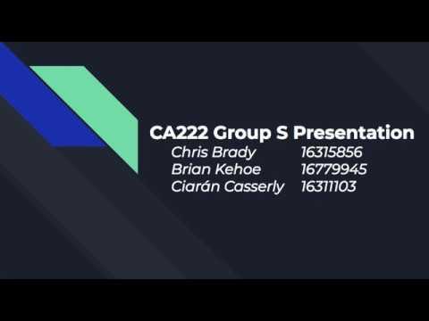CA222 Group S Screencast