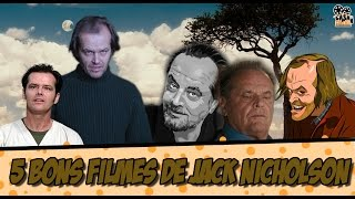 5 bons filmes do jack nicholson