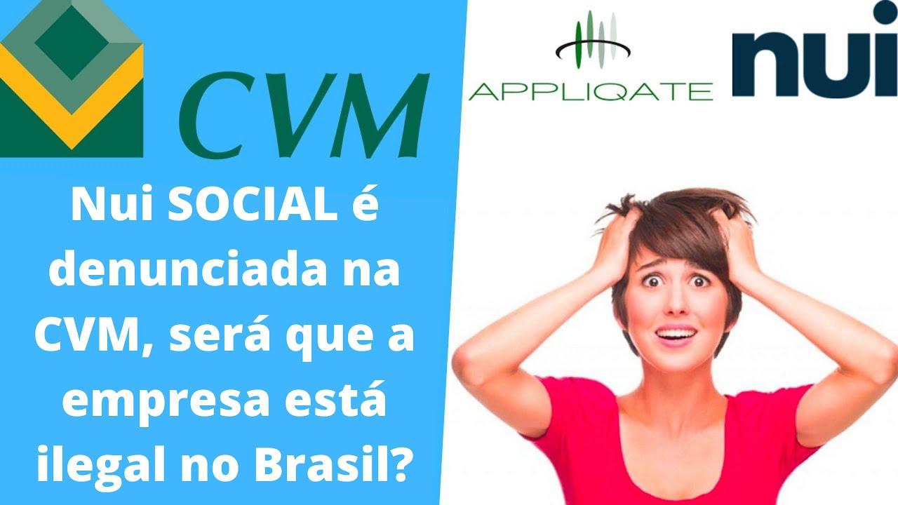 NUI SOCIAL - Foi denunciada na CVM, o que isso influência na legalidade da empresa?