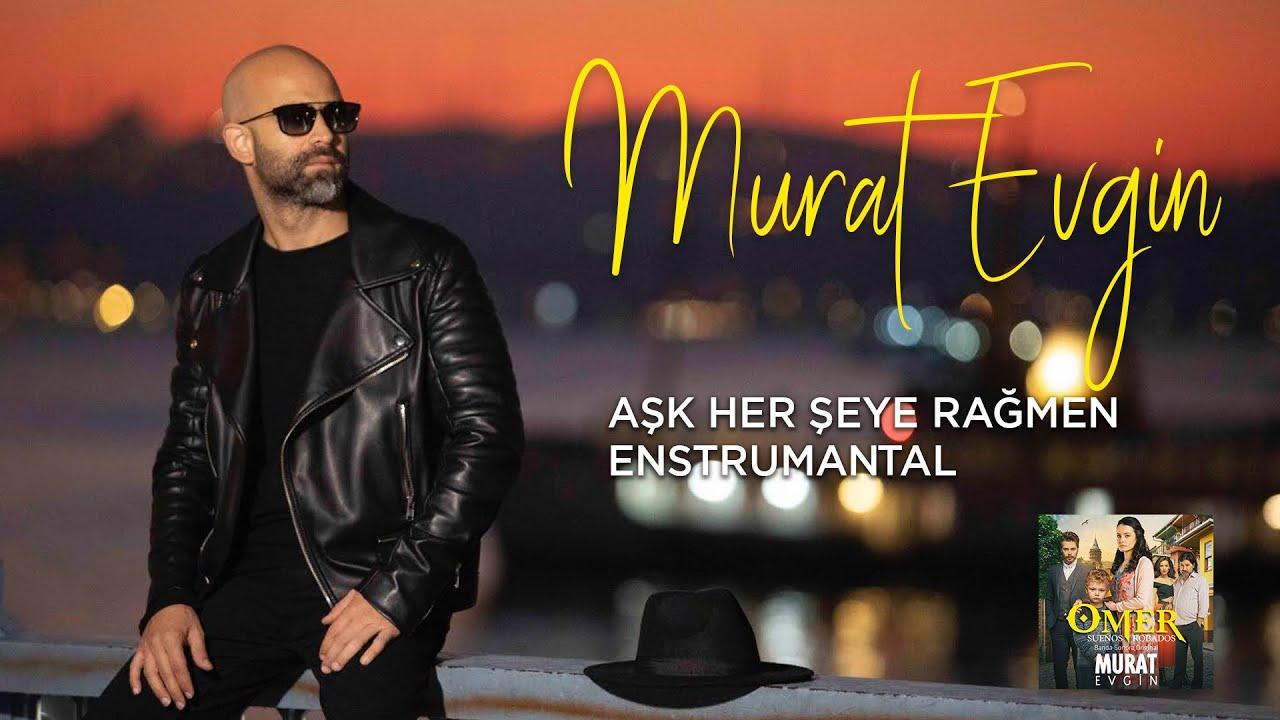 Murat Evgin - Aşk Her Şeye Rağmen   Enstrumantal (Official Audio)