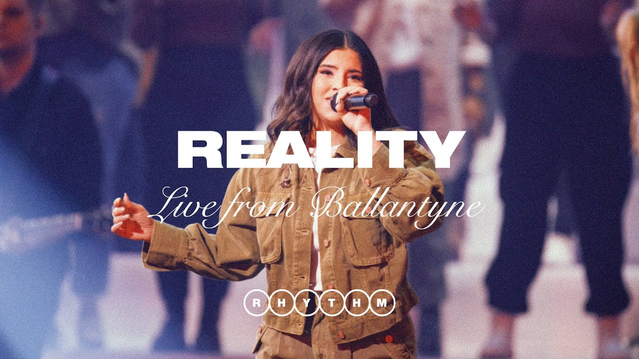 REALITY - LIVE FROM BALLANTYNE - ELEVATION RHYTHM