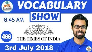 8:45 AM - The Times of India Vocabulary with Tricks (3rd July, 2018)   Day #466