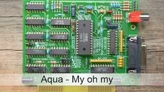 Реплика SSI-2001: Aqua - My oh my (MIDI)
