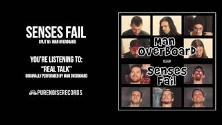 "Senses Fail ""Real Talk"" (Man Overboard Cover)"
