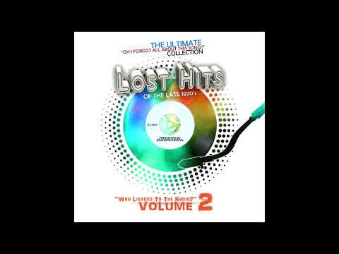 Lost Hits Of The Late 1970's - Volume 2