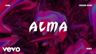 alma chasing highs le youth remix