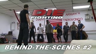 Die Fighting - Behind-the-Scenes #2: Pre-production