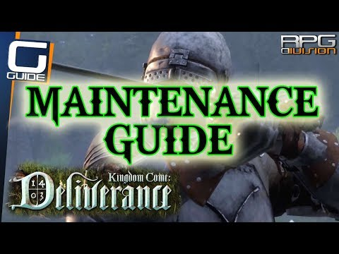 KINGDOM COME DELIVERANCE - Maintenance Guide (Grindstone, Kits, Repairing low durability Items...)