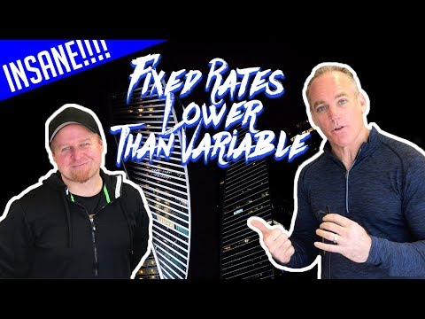 Insane! Fixed Interest Rates are Lower Than Variable Rates!