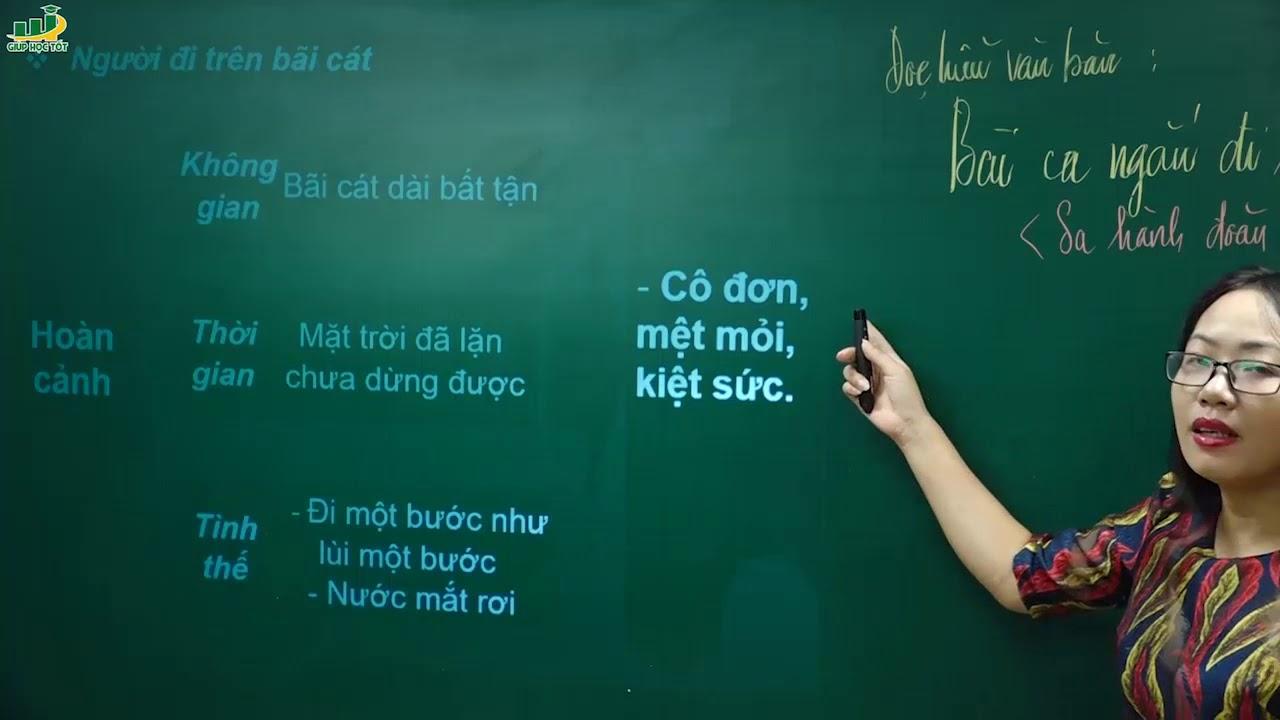 Ngữ Văn lớp 11 – Bài thơ Bài ca ngắn đi trên bãi cát của Cao Bá Quát | Cô Nguyễn Tuyết Nhung