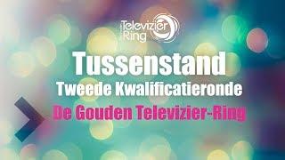 Tussenstand Tweede Kwalificatieronde - De Gouden Televizier-Ring 2018