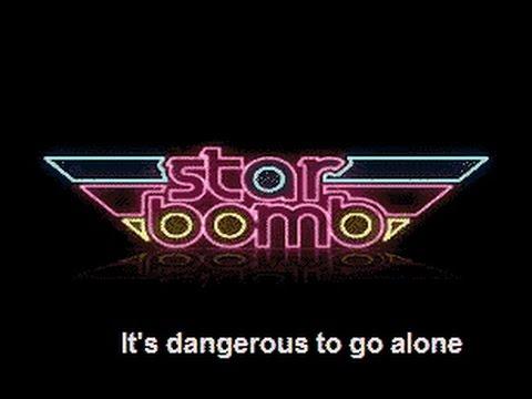 Starbomb - It's Dangerous to Go Alone NERD KARAOKE