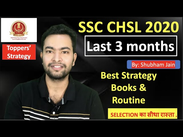 SSC CHSL 2020 3 months most practical strategy with important books to crack exam in first attempt