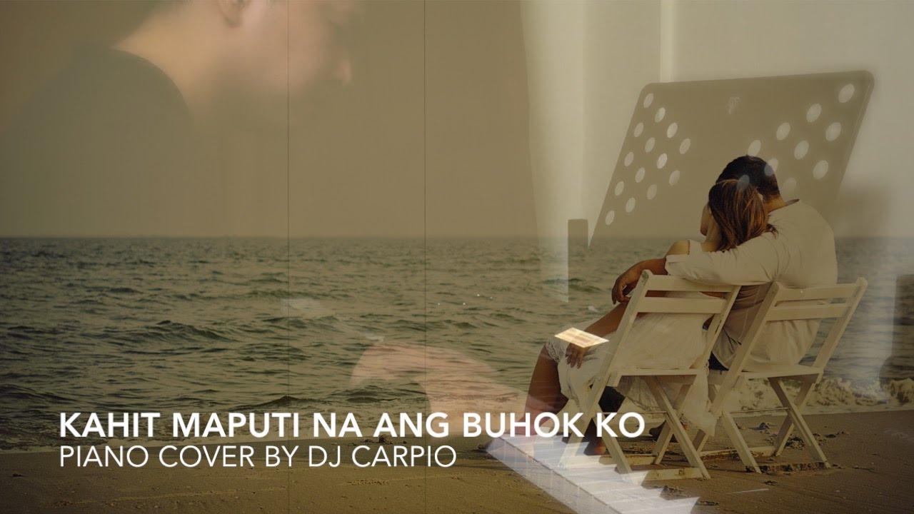 (Noel Cabangon) kahit maputi na ang buhok ko by DJ Carpio - YouTube