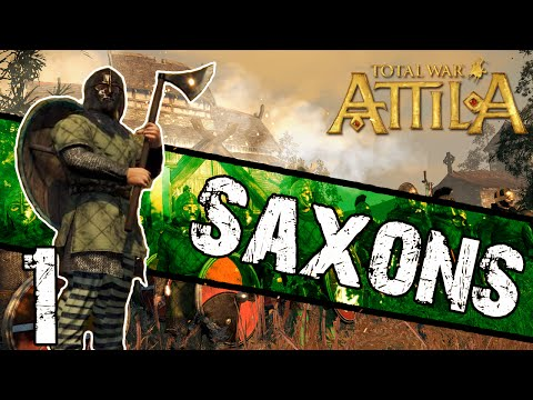 Total War: Attila - Saxon Campaign #1 ~ Invasion of Britain!