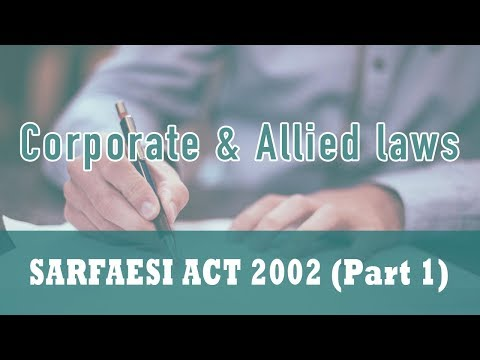 SARFAESI ACT 2002 | Introduction | Bank | Obligor | Qualified Institutional Buyers | Part 1