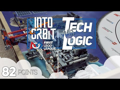 FLL Into Orbit - 82 points | Tech-No-Logic