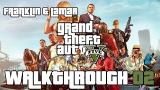 Grand Theft Auto: V PC 100% Gold Medal Walkthrough 02 |Mission 01| (Franklin and Lamar)