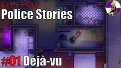 Let's Play Police Stories - #01 Déjà-vu [German/Deutsch Gameplay]