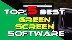 Top 5 Best Green Screen Software 2019