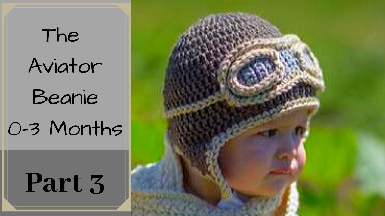 how to crochet a baby beanie the aviator beanie size 03