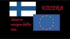 Kolera - Suomi on Euroopan kallein maa