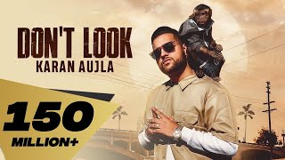 Don't Look (4K) Karan Aujla | Rupan Bal | Jay Trak | Latest Punjabi Songs 2019