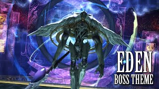 FFXIV OST Eden Boss Theme #1 ( Force Your Way ) SPOILERS