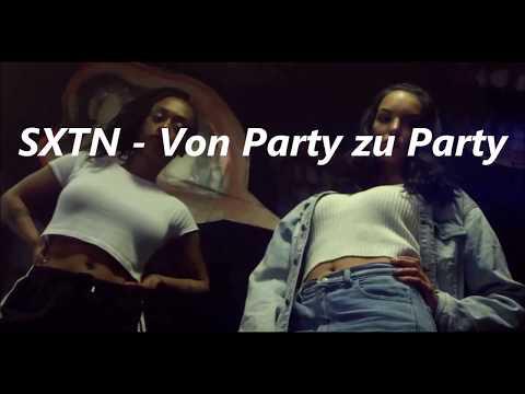 SXTN - Von Party zu Party Lyrics