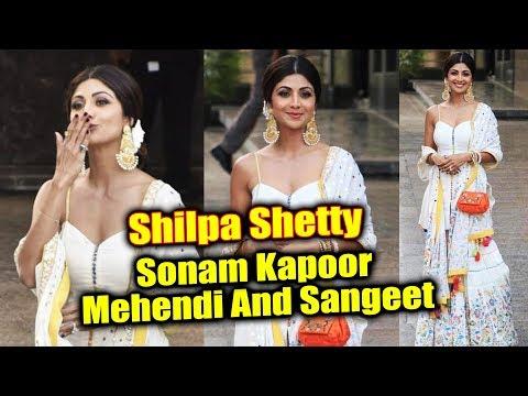 Shilpa Shetty At Sonam Kapoor's Mehendi And Sangeet Ceremony Mp3