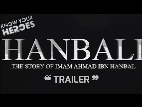 Ahmad Ibn Hambal — The Hero We Love